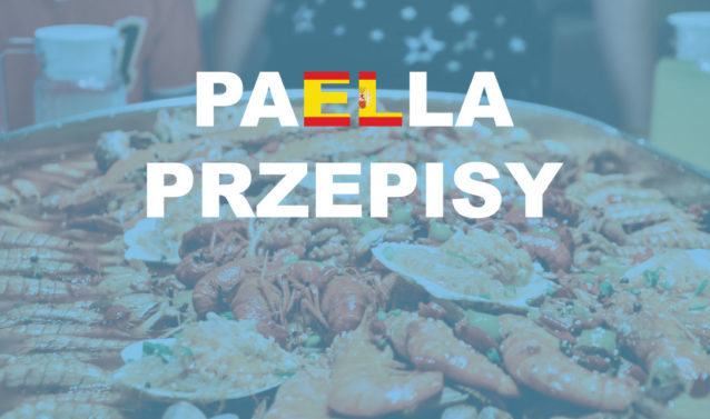 Hiszpańska paella przepisy RANKING