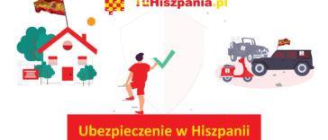 Ubezpieczenie w Hiszpanii - TuHiszpania.pl