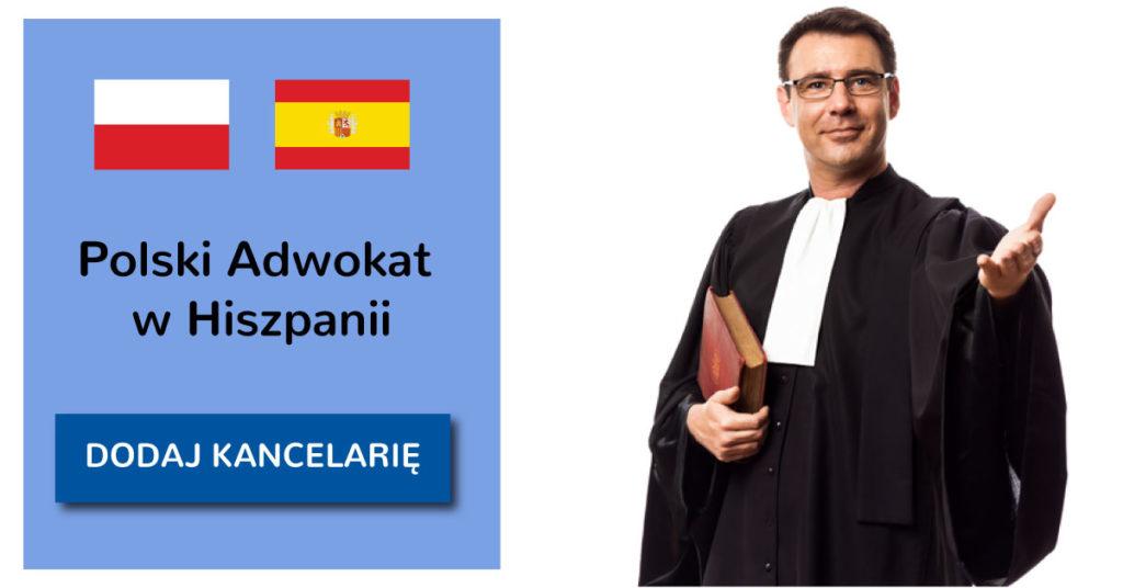 Polski Adwokat w Hiszpanii - dodaj kancelarię.